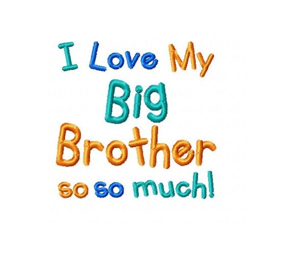 Original I Love My Big Brother