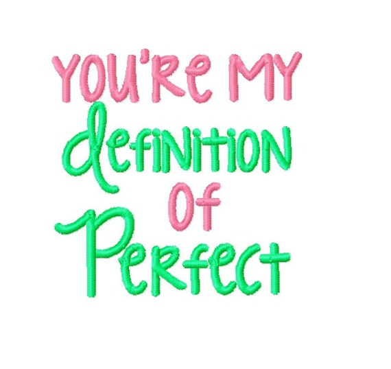 Youre My Definition Of Perfect Machine Embroidery Etsy