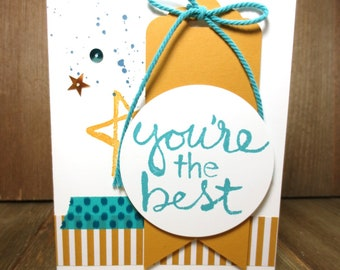 Stampin Up All Occasion Card: Handmade, You're the best