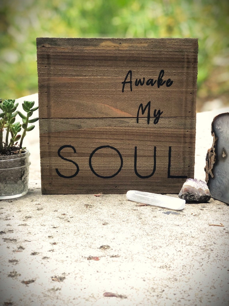 Wooden Home Decor Sign Awake My Soul  8X8 Inch image 0