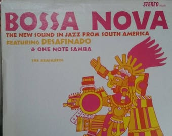 Bossa Nova, New Sound in Jazz from South American, Featuring the Brazileros, Vintage Record Album, Vinyl LP, Classic Latin Dance Music