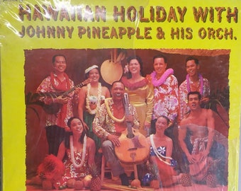 Johnny Pineapple and His Orchestra, Hawaiian Holiday, Vintage Record Album, Vinyl LP, Classic Island Music, Tropical Songs, Hawaiian Music