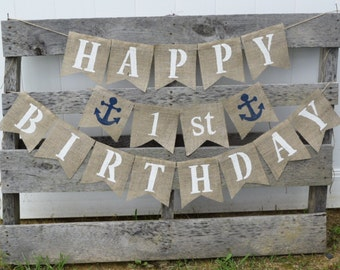 Nautical Birthday Banner- Happy Birthday- Anchor- 1st Birthday- Birthday Party- Birthday Decorations- Party Banner- Birthday Sign