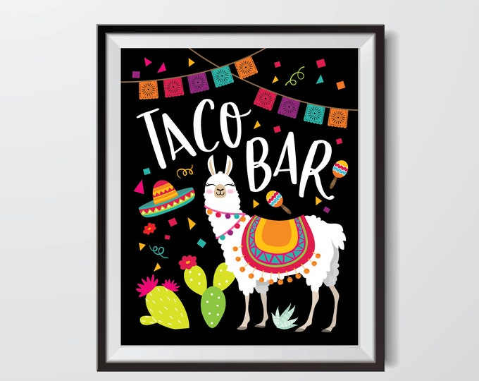Llama Taco Bar Sign - Printable Party Sign, Instant Download, Digital files - Fiesta, Mexican Taco bar Sign, Taco Birthday party