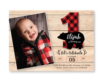 Lumberjack First Photo Birthday Invitation / Printable, Customized, DIY invitation / bear, buffalo plaid, wood / Rustic Woodland  boy