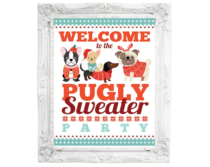 Pug Holiday Party Welcome Sign, Pugly Sweater Party, Ugly Sweater Welcome Sign, Christmas Party Welcome, Instant Download - Digital Files