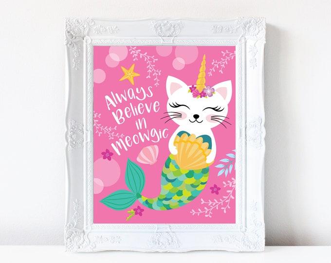 Caticorn art print - Always Believe in Meowgic - pink caticorn wall decor, cat - mermaid-unicorn poster, digital, nursery wall art, wall art