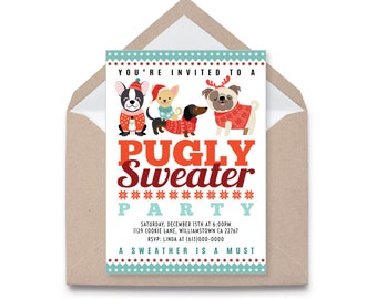 Pug Holiday Party Invitation, Pugly Sweater Party, Ugly Sweater Invitation, Christmas Party Invitation,  Printable Digital Files