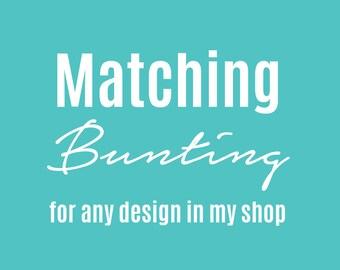 Custom Bunting - custom designed bunting/garland to match any invitation