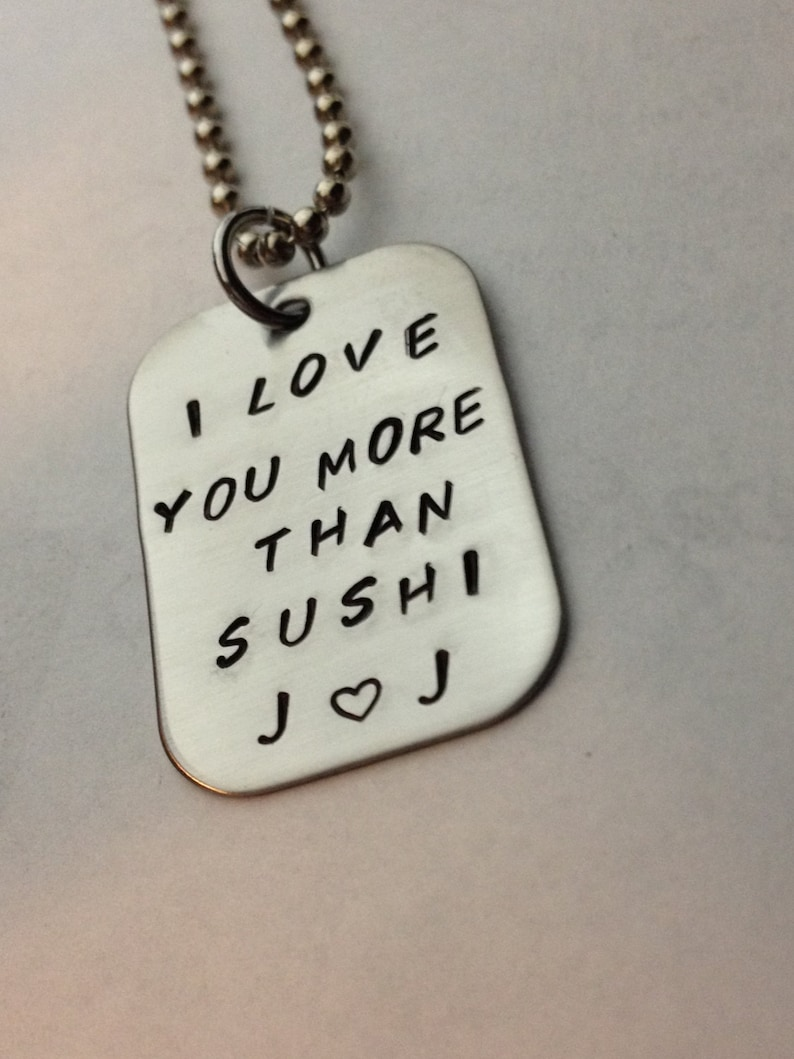 I Love You More Than Sushi-Personalized Hand Stamped Stainless image 0