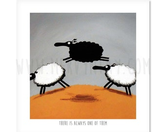 "There Is Always One Of Them - 8"" x 8"" Quirky Sheep ART Print"