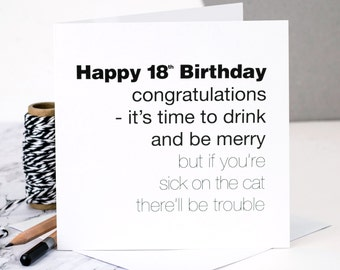 Funny 18th Birthday Card If Youre Sick On The Cat Therell Be Trouble GC061