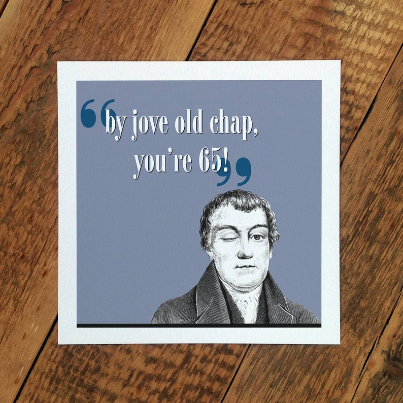 65th Birthday Card For Men By Jove Old Chap Youre 65