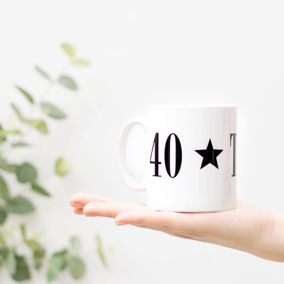 40 Today Mug Perfect 40th Birthday Gift For Man Or Friend