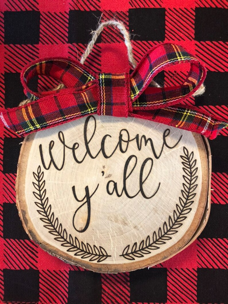 Welcome y/'all sign