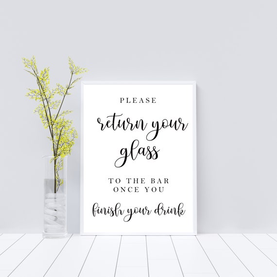 photograph about Will Return Sign Printable called You should Return Your Gl Toward The Bar When Yourself Entire Your Consume, Wedding day bar signal, Marriage ceremony bar, Reception indication, Printable bar indication