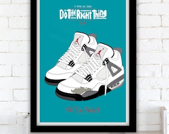 Do The Right Thing poster - Nike Air Jordan IV - Spike Lee - 1989