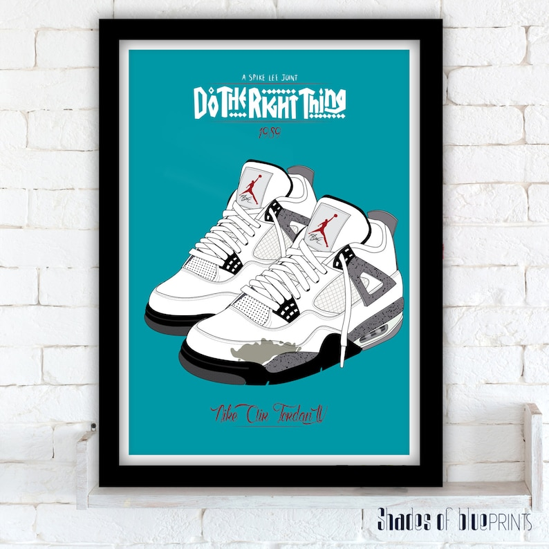 52e4645b1 Do The Right Thing poster Nike Air Jordan IV Spike Lee