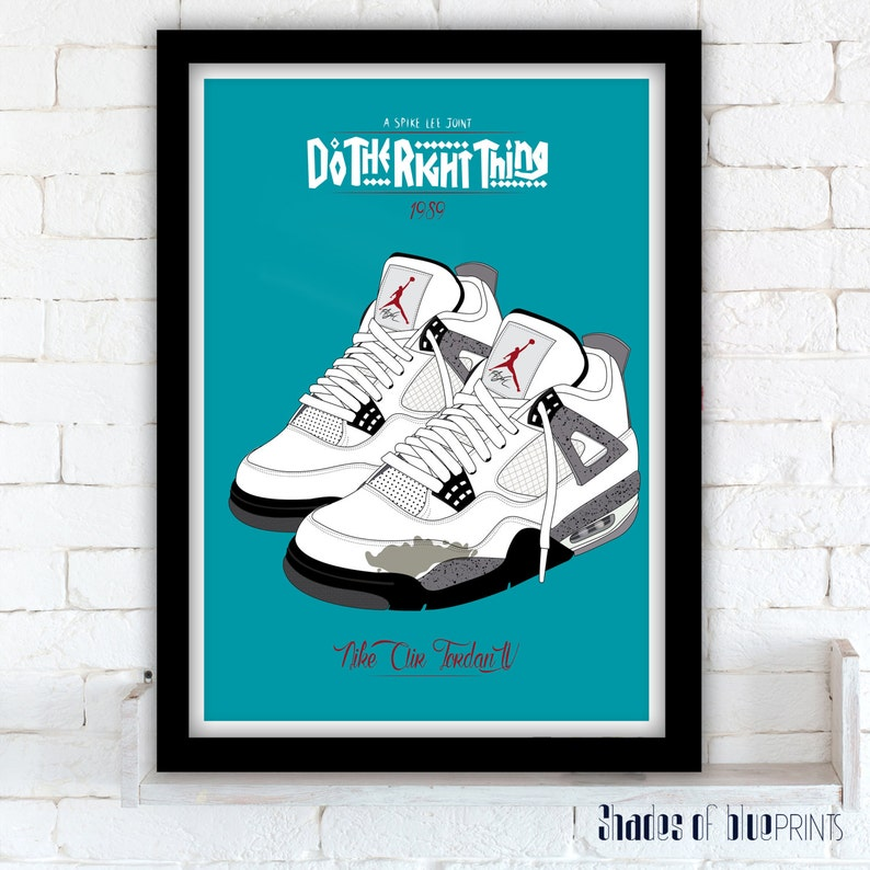 9dc2ba8034f Do The Right Thing poster Nike Air Jordan IV Spike Lee | Etsy