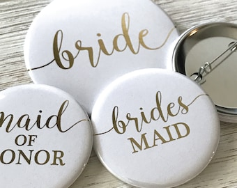 Bridal Party Gold Foil or Rose Gold Foil, White Background, Wedding Party Buttons Pins, Bridal Party, Bridal Shower, Roxy Benton Designs