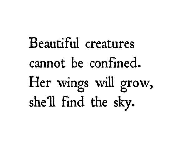 Wall Art Prints - Freedom Quote Print - 5 x 7 Inches - Beautiful Creatures Cannot Be Confined Her Wings Will Grow She'll Find the Sky