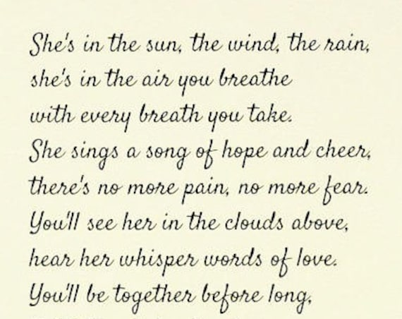 Loss of Mother Daughter or Sister - Sympathy Gift Prints - Bereavement Gift - She's In the Sun the Wind the Rain Poem Print