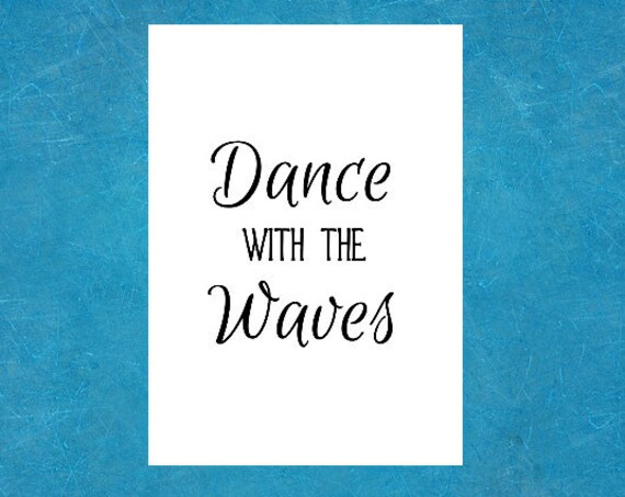 Beach Decor Wall Art Print - Size 5 x 7 Inches - Ocean Print - Nature Lover Gift - Dance with the Waves