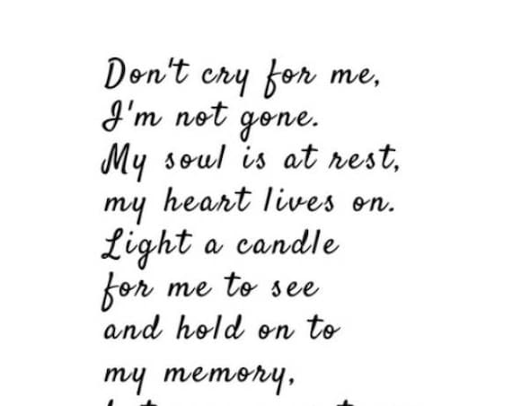 Memorial Gift - Sympathy Poem - Don't Cry for Me Poem - Grief Gifts - Poetry by Christy Ann Martine