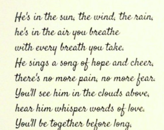 Sympathy Gift - Prints - Loss of Son Father or Brother - He's in the Sun the Wind the Rain Poem Print