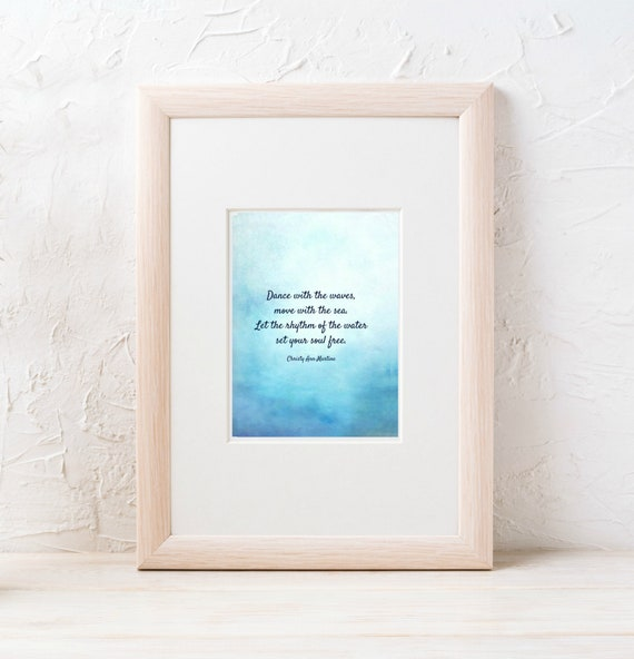 Ocean Quote Prints - Beach Decor - Quotes - Dance with the Waves Move with the Sea Poem - Beach Gifts - Christy Ann Martine