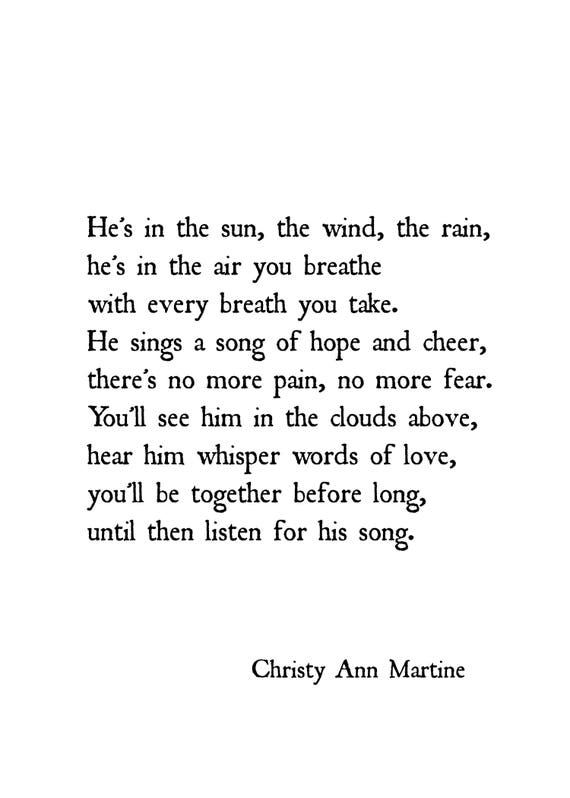 Sympathy Gifts for Loss of Son Father or Brother - He's in the sun the wind the rain poem by Christy Ann Martine