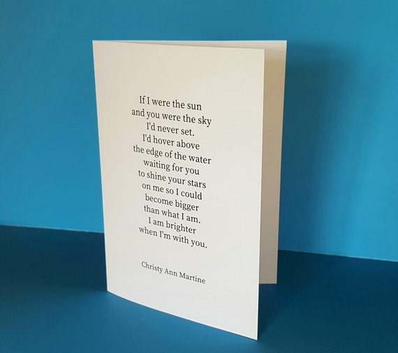 Romantic Anniversary Cards -  Greeting Card with Poetry - If I Were The Sun Love Poem by Christy Ann Martine