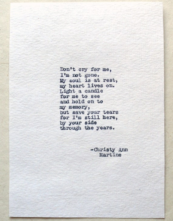 Sympathy Gift Father Mother - Loss of Loved One - Don't Cry for Me I'm not Gone Poem Typed by Poet with Vintage Typewriter