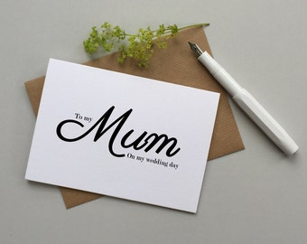 Mum wedding card - To my Mum wedding card - Wedding card for Mom, Mother - To  Mum on my wedding day card