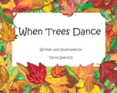 When Trees Dance