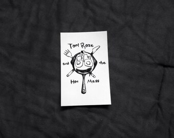 Tori Roze and The Hot Mess Vinyl Sticker