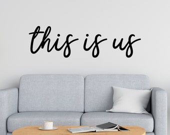 this is us Vinyl Decal Wall Art Decor Sticker Photo Gallery Story Wall Home