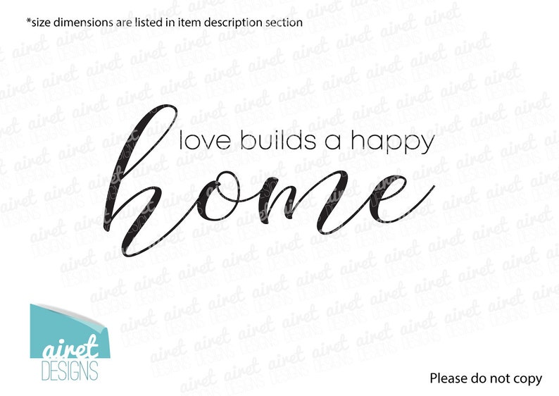 House Warming Living Family Entry Hall Decoration v3 love builds a happy home Vinyl Decal Wall Art Decor Sticker