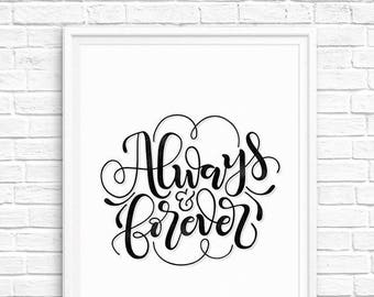 Always and forever - Wedding printable - Newlywed quote home decor - Printable wall art - Print quote