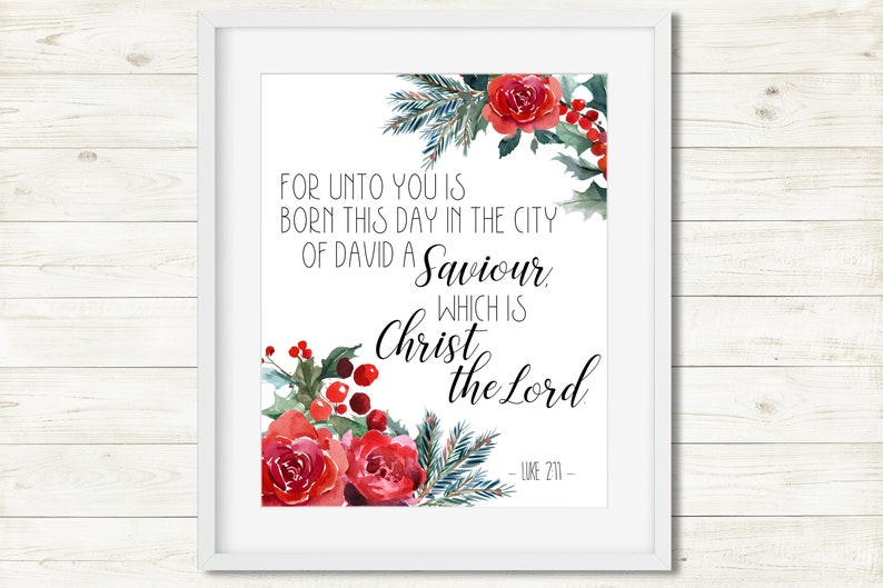 Luke 2 11 KJV Bible Quote Born this day a Saviour Christ the Lord a saviour  is born watercolour Scripture Quote Christmas Bible Verse Print