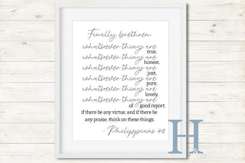 Whatsoever things Philippians 4:8 KJV Bible Quote Printable Scripture Black  and White Bible Verse Finally Brethren Christian Wall Art Decor