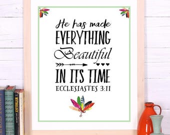 """Printable artwork Scripture Bible verse """"He has made everything beautiful in its time"""" Ecclesiastes 3:11 digital art print Instant Download"""
