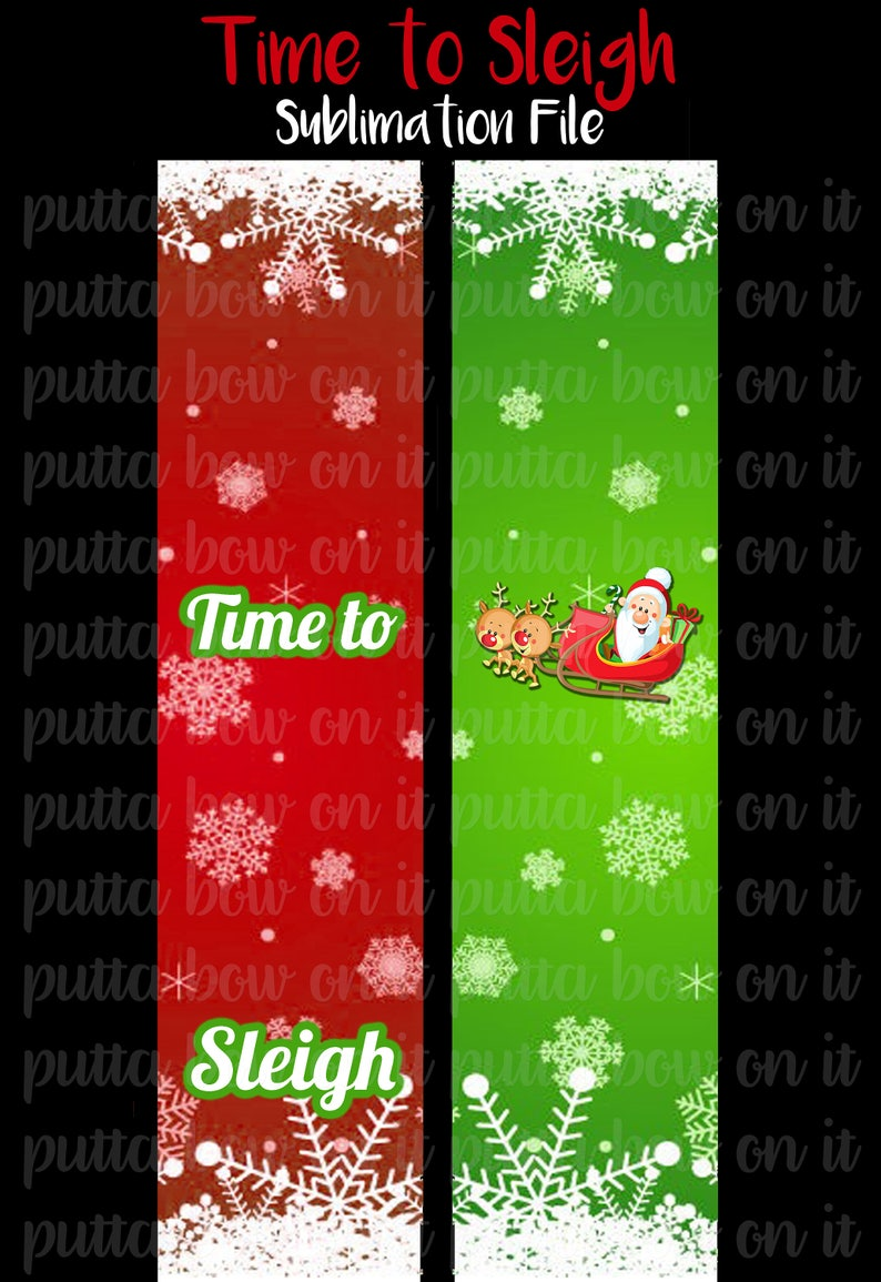 Time to Sleigh Sublimation Cheer Bow Strips Download