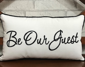 engagement present housewarming gift Handmade in the USA wedding gift home decor cushion cover Throw Pillow Be Our Guest calligraphy throw pillow