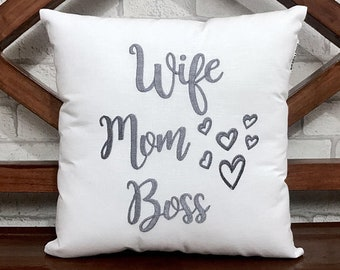 50% OFF sale Wife MOM Boss Embroidered Pillow, READY To Ship, Mother's Day Pillow Birthday Love Gift, Colors, Pillow form Available
