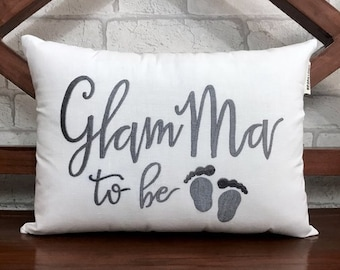 50% OFF sale GlamMa To Be Pillow, READY To Ship, Announcement Baby Shower, Mother father Parents Grandparents Gift, Pillow From Available