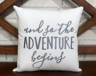 50% OFF sale And So The Adventure Begins quote Hand Embroidery Pillow, READY To Ship, Calligraphy Pillow Kids Dorm pillow from Available,