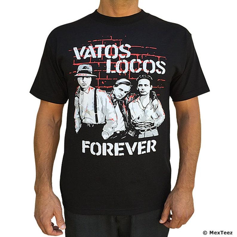 Vato Locos Forever