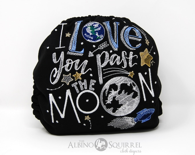 I Love You Past the Moon Cloth Diaper, Cover or Pocket Diaper (One Size)