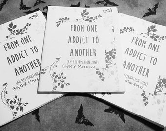 From One Addict To Another Zine About Recovery, Addiction And Healing, Mental Health Zine, Affirmation Zine,  Recovery Zine By Nik Moreno